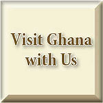 Visit Ghana With Us